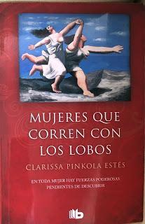 Mujeres que corren con los lobos, de Clarissa Pinkola Estes
