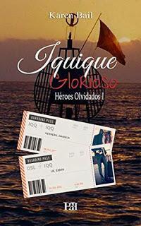 (Reseña) Iquique Glorioso by Karen Bail