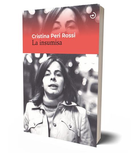 La insumisa, de Cristina Peri Rosi