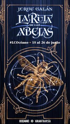 OPINIÓN DE LA RUTA DE LAS ABEJAS DE JORGE GALÁN