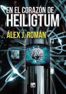 Reseña | En el corazón de Heiligtum ~ Álex J. Román