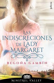 Reseña: Las indiscreciones de lady Margaret de Begoña Gambín