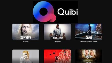 ¿Qué es la plataforma de series Quibi?