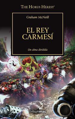 El Rey Carmesí, de Graham McNeill, ya a la venta