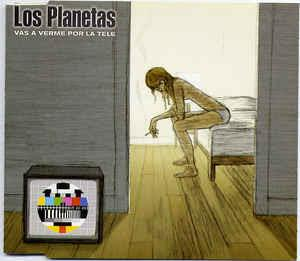 [Clásico Telúrico] Los Planetas - Vas A Verme Por La Tele (2000)