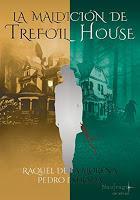 Mini-reseñas 24 (Verano) La maldición de Trefoil House/Penitencia