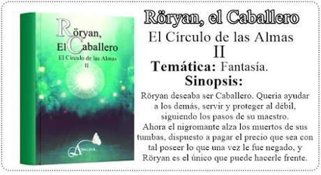 Röryan, el Caballero: Capítulo I