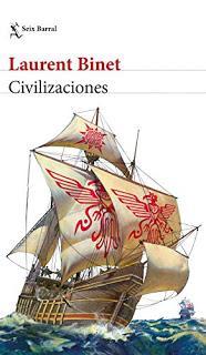 Civilizaciones, de Laurent Binet