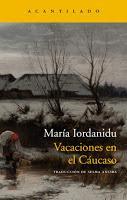 Vacaciones en el Cáucaso. María Iordanidu