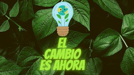 Cambiar hábitos para cuidar el medio ambiente