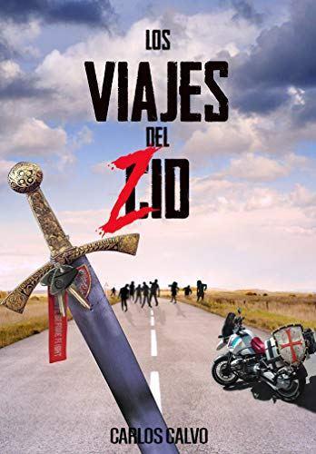 """""""Los viajes del Zid"""" de Carlos Calvo: una aventura de género Z en moto"""