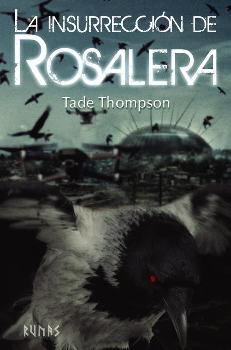 """Reseña de """"La insurrección de Rosalera"""" de Tade Thompson"""