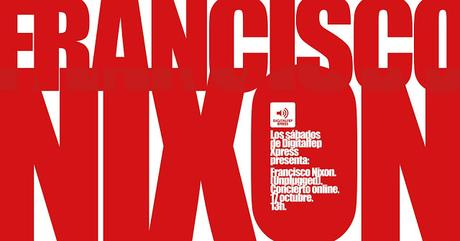 [Noticia] Concierto acústico en streaming de Francisco Nixon en Los sábados de Digitalfep Xpress