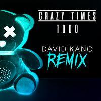 David Kano remixa a Crazy Times