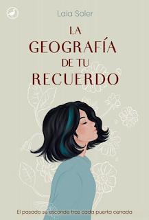 Reseña   La geografía de tu recuerdo ~ Laia Soler