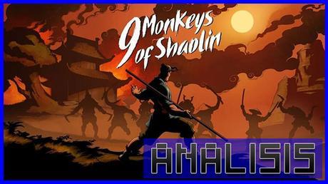 ANÁLISIS: 9 Monkeys of Shaolin