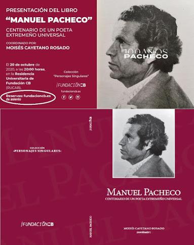MANUEL PACHECO. CENTENARIO DE UN POETA EXTREMEÑO UNIVERSA...