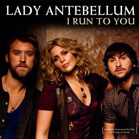 Lady Antebellum – I Run To You