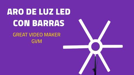Aro de luz led con barras de Great Video Maker