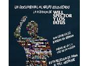 Will Spector Fatus, Documental