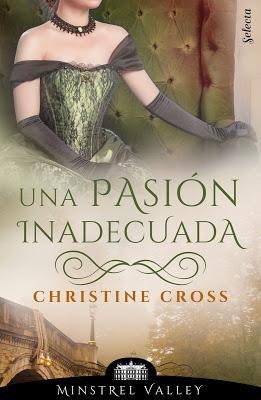 Reseña | Una pasión inadecuada, Christine Cross