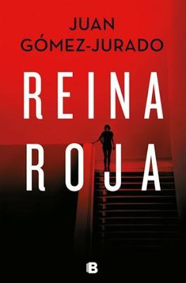 Saga Antonia Scott, Libro I: Reina roja, de Juan Gómez-Jurado