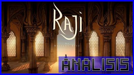 ANÁLISIS: Raji An Ancient Epic