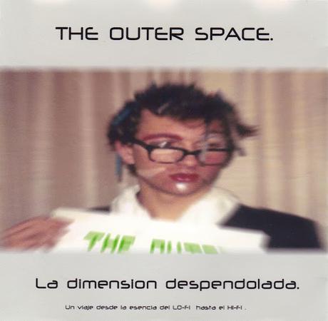 THE OUTER SPACE - LA DIMENSION DESPENDOLADA (ED. DELUXE) 2003