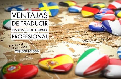 Ventajas de traducir una web de forma profesional