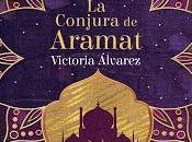 conjura Aramat, Victoria Álvarez