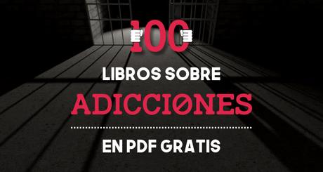 100 libros de adicciones en pdf
