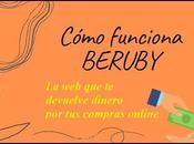 Cómo funciona BERUBY, DEVUELVE DINERO COMPRAS ONLINE