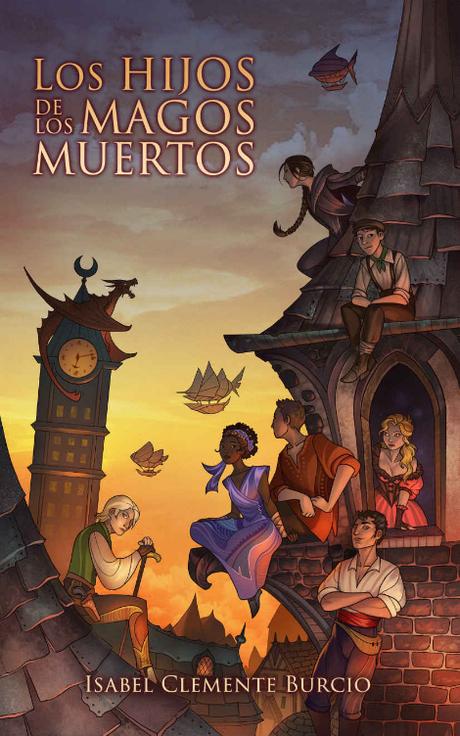 Reseña: Los hijos de los magos muertos - Isabel Clemente Burcio