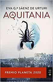 Aquitania, de Eva García Sáenz de Urturi