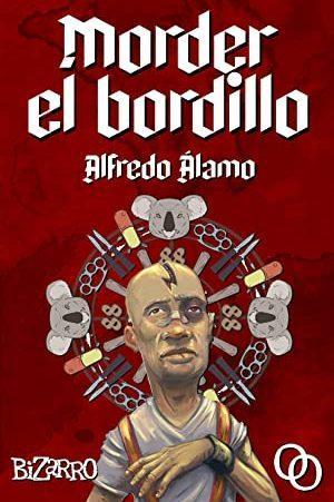 Alfredo Álamo: Morder el bordillo