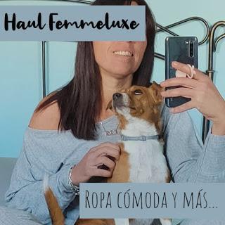 Haul Femmeluxe: Ropa cómoda y más...