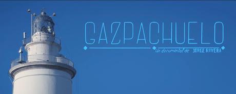 GAZPACHUELO (DOCUMENTAL DE JORGE RIVERA)