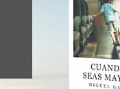 Reseña: Cuando seas mayor Miguel Gane