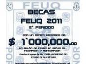 Becas FEUQ Mexico 2011