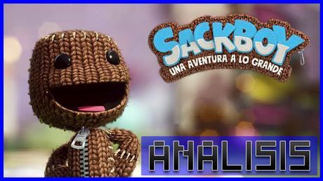 ANÁLISIS: Sackboy Una aventura a lo grande