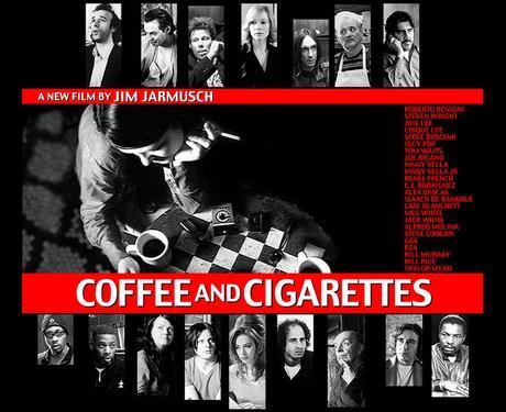 COFFEE AND CIGARETTES - Jim Jarmusch