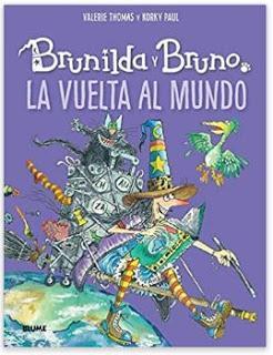 «Brunilda y Bruno. La Vuelta al Mundo» de Valerie Thomas y Paul Korky