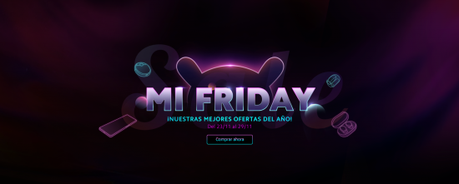Black Friday y Cyber Monday de Xiaomi cargados de descuentos