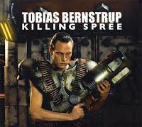 TOBIAS BERNSTRUP - KILLING SPREE