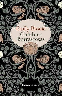 CUMBRES BORRASCOSAS (Emily Brontë, 1847)