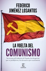 """""""La vuelta del comunismo""""."""