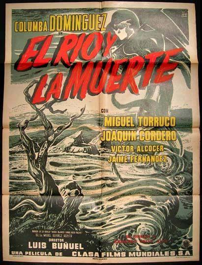 EL RÍO Y LA MUERTE - Luis Buñuel