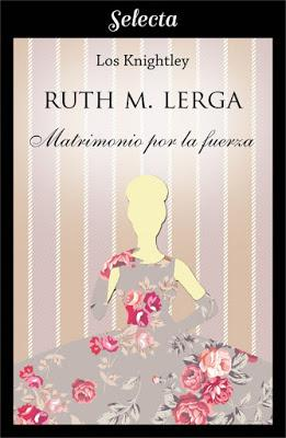 Reseña | Matrimonio por la fuerza, Ruth M. Lerga