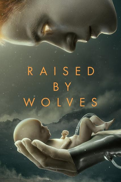 Raised by Wolves (HBO Max, 2020)