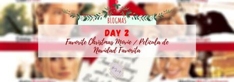 Blogmas Day 2: Favorite Christmas Movie / Día 2: Película de Navidad Favorita